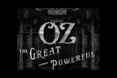 OZ THE GREAT AND POWERFUL (Opening Title Sequence)